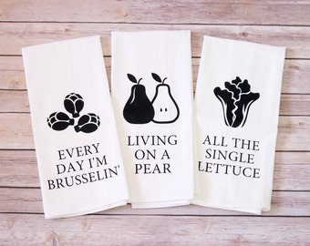 Funny Song Lyric Tea Towels, Flour Sack Towels - Every Day I'm Brusselin', Living on a Pear, All The Single Lettuce