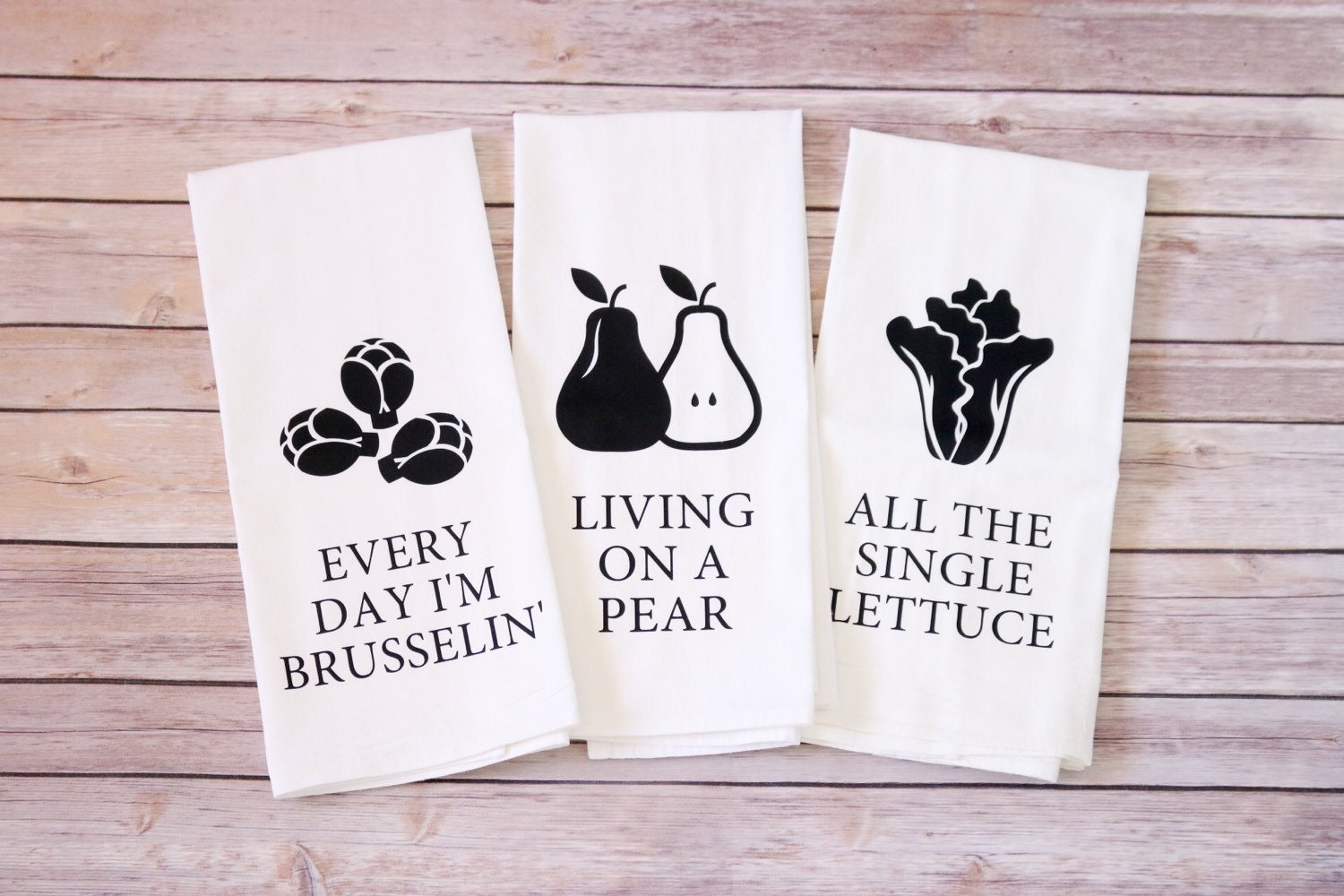 Funny Song Lyric Tea Towels Flour Sack Towels Every Day