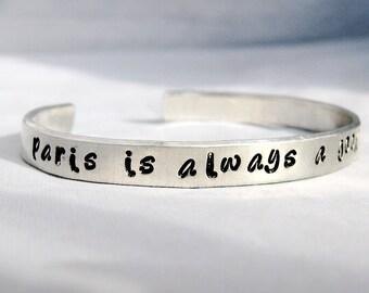 PARIS IS ALWAYS a Good Idea - Audrey Hepburn Quote Hand Stamped Cuff Bracelet