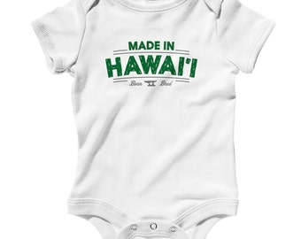 Baby Made in Hawaii V2 Romper - Infant One Piece - NB 6m 12m 18m 24m - Hawaii Baby, Honolulu Baby, Maui, Oahu, Kauai - 3 Colors