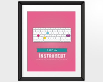 This is my Instrument Quote Art, Graphic Design Poster, Pink Mac Keyboard, Printable Art, INSTANT DOWNLOAD