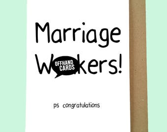 Marriage W*nkers! A Rude, Insulting Just Married Card. Funny Wedding Card, Wedding Humour, Congratulations Card. Blank Inside.