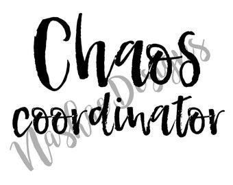 Chaos Coordinator, sublimation transfer, mug design, Mother's Day, shirt design, etsy, nashae designs, shirt transfer, sublimation