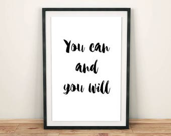 You can and you will PRINTABLE quote, Instant download motivational poster, Motivational print, You can inspirational quote printable poster