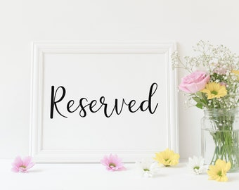 Reserved Sign, Wedding Sign, Reserved Seating, Wedding Reserved, Wedding Seating Sign, Reserved Seating Sign, Printable Wedding, Instant