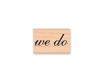 we do-wood mounted rubber stamp (28-07)