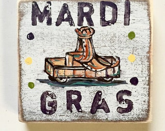 Mardi Gras: Wood Sign, Mardi Gras Art, Debutante Gift, Kitchen Art, French Quarter, King Cake, New Orleans Gift, Louisiana Gift, NOLA Art