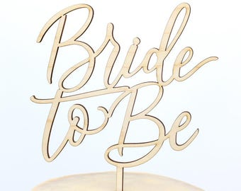 Calligraphy Bride to Be Cake Topper, Script Bride to Be Cake Topper, Personalized Gold and Silver, Wedding Shower Cake Topper