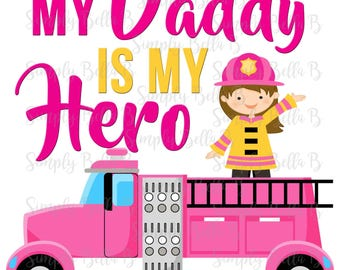 My Daddy is my Hero Firefighter INSTANT DOWNLOAD Printable Digital Iron-On Transfer Design - DIY