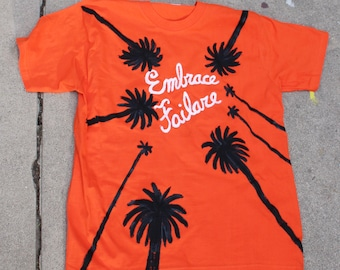 Palm Trees with Embrace Failare Skywriting T shirt