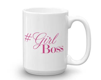 Girl Boss Mug|Boss Girl Mug|Boss Lady Mug|Like A Boss|Girlboss|Lady Boss Gift|Boss Babe|Boss Lady|Boss Coffee Mug|Office Mug|New Job Gift