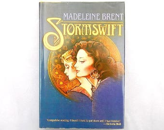 Stormswift by Madeleine Brent Vintage Hardcover Novel With Dustcover