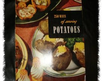250 Ways of Serving Potatoes Vintage Recipes Cook Book