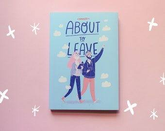 About to Leave - Graphic Novel