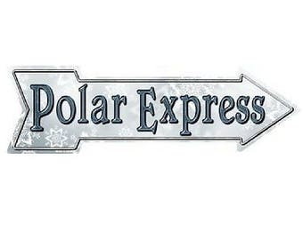 "Outdoor/Indoor Christmas Polar Express Novelty Metal Arrow Sign 5"" x 17"""