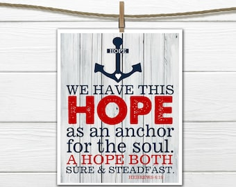 Hebrews 6:19 Hope Anchors Print - Custom Colors and Sizes CANVAS printing Available