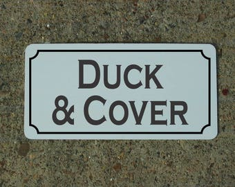 DUCK & COVER Metal Sign for School Play Ground Bomb Fall Out Shelter Bunker