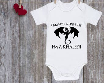 Game of thrones baby clothes Baby onesie Baby One Piece I'm Not A Princess, I'm A Khaleesi Baby Bodysuit Baby must have Christmas gift Baby