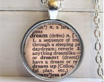 Dream Pendant, Vintage Dictionary Definition, Dream Necklace, Word Jewelry