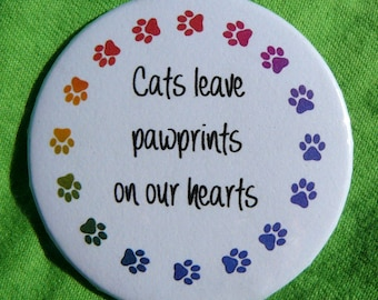 Cats leave pawprints on our hearts (magnet)