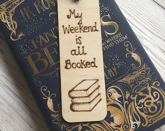 Wooden Bookmark, Pyrography, Woodburning, Quote, My weekend is all booked, Book Lovers Gift, Readers Gift, Bookworm Present