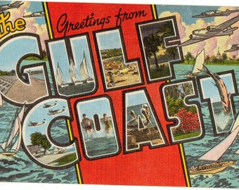 Linen Postcard, Greetings from Gulf Coast, Large Letter, ca 1950