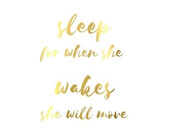 "Real Gold Foil Print, ""Let Her Sleep For When She Wakes She Will Move Mountains"" Nursery Print, Nursery Decor, Nursery Wall Art"
