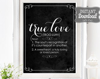 True Love Wedding Poster - INSTANT DOWNLOAD - Printable Wedding Art, Definition, Soulmate, Decor, Chalkboard Sign by Sassaby Weddings