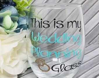 Wedding Planning Wine Glass - Engagement Gift - Bride to be Gift - Bride Wine Glass - Stemless Wine Glass - Wedding Planner -Bride Gift