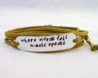 PERSONALIZED BRACELET WRAP -  Hand Stamped, Where Words Fail Music Speaks, Music Gift, with suede cord your choice in color
