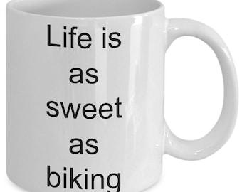 Life is as sweet as biking mug