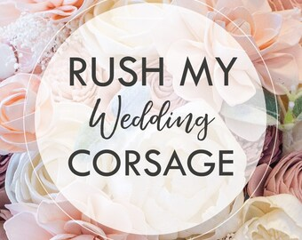 RUSH MY CORSAGE - Process my single corsage within 3-5 Business Days