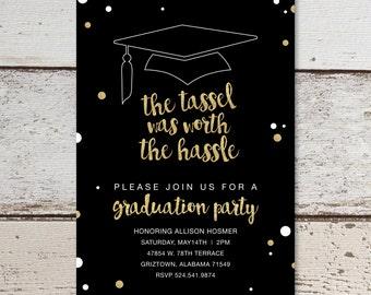 "The Tassel was Worth the Hassle Graduation Party Invitation  |  Custom Black & Gold Glitter Invitation  | Printable Digital Download  | 5x7"""