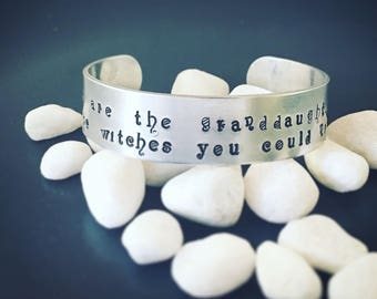 We are the granddaughters of the witches you could not burn silver adjustable cuff bracelet, hand stamped metal bracelet, moon phase
