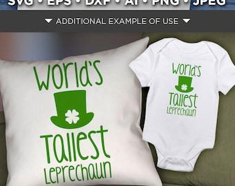 Kids St. Patricks Day Shirt Svg File - World's Tallest Leprechaun SVG - Irish Kids Shirt 4 Leaf Clover SVG - Four Leaf Clover Svg - 1072