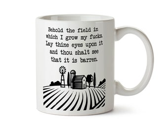 Zero Fucks Given Funny Rude Coffee Mug Behold the Field In Which I Grow My Fucks Rude Office Mug Field of Fucks Zero Fox Cup Tea Gift