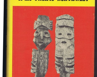 Indian Relics Pacific Northwest Book 1966 History Culture Archaeology Native Americans