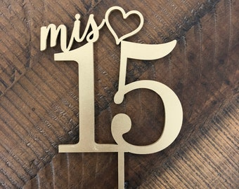 """Mis 15 Cake Topper, 5"""" inches wide, Quinceanera Cake Topper, MisQuince Cake Topper, 15th Birthday Cake Topper, Wooden Cake Topper"""