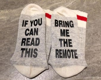 If You Can Read This ... Bring Me The Remote (Word Socks - Funny Socks - Novelty Socks)