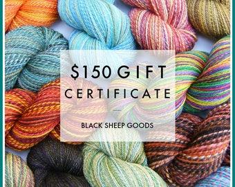 Gift Certificate - 150 Dollars - Handspun yarn, gift for knitter, weaving yarn, Christmas gift, birthday gift, Mother's Day gift for her