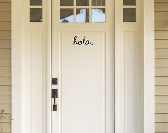 Front door sticker - HOLA - cute vinyl front door decal home decorations window treatments letters stickers