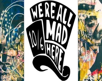 We're All Mad Here Vinyl Decal AVAILABLE IN 3 SIZES!