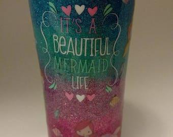 "20 oz multicolor ombre glitter tumbler ""It's A Beautiful Mermaid Life"""