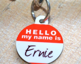 Personalized Hello My Name Is... Tag - CUSTOM - Dog Tag, Leash Tag, Pet Collage Identification, Key Chain