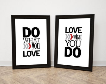 Do what you love Love what you do Motivational poster Printable poster Wall art Scandinavian poster Nordic decor