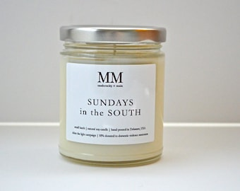 SUNDAYS in the SOUTH // 9oz // natural soy candle // hand-poured // small batch