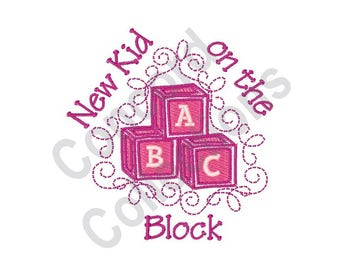 Baby Girl - Machine Embroidery Design, New Kid On The Block- Machine Embroidery Design