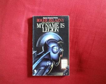 Roger Zelazny - My Name is Legion (Sphere Science Fiction 1983)