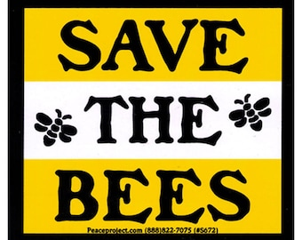 Save the Bees - Bumper Sticker / Decal or Magnet