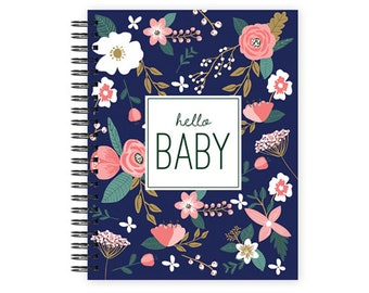 Hello Baby™ Baby Book, Baby Memory Book, NAVY FLORAL Baby Journal, Pregnancy Journal, Personalized Baby Book, The Sweet Rhino